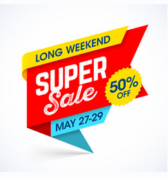 long weekend super sale banner special offer up vector image vector image