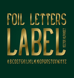 foil letters label typeface golden font isolated vector image
