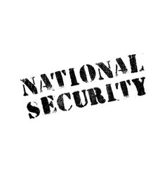 National security rubber stamp vector