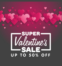 Valentines day sale lettering with hearts on the vector