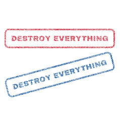 destroy everything textile stamps vector image