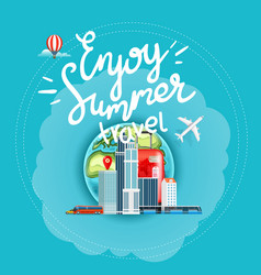 Enjoy summer travel concept with calligraphic vector