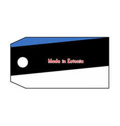 estonia flag on price tag with word made in vector image