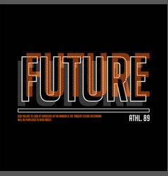 Future athletic 89 typography vintage fashion vector