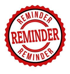 Reminder sign or stamp vector