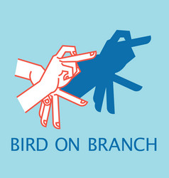 shadow theater hands gesture like bird on branch vector image vector image