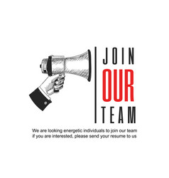 Join our team advertising sign with megaphone vector