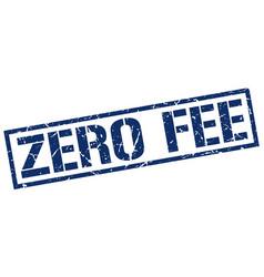 zero fee stamp vector image