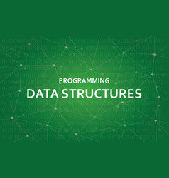 programming data structures white text vector image vector image
