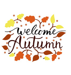 brush phrase welcome autumn vector image