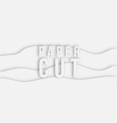 trendy paper cut 3d effect grey background layers vector image