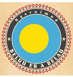 Vintage label cards of Palau flag vector image