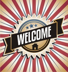 Welcome home vintage poster vector image vector image