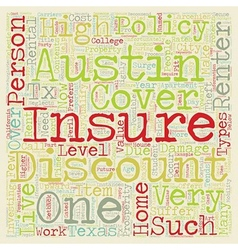 Austin Renters Insurance text background wordcloud vector image