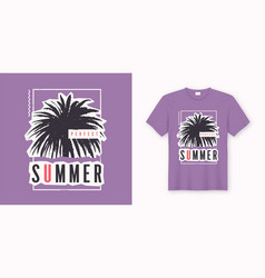 Perfect summer stylish graphic tee design poster vector