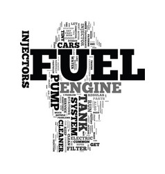 your fuel system text word cloud concept vector image