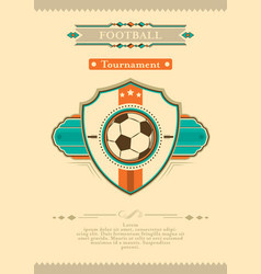 football retro tournament poster with ball emblem vector image vector image