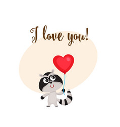 i love you card with raccoon holding heart shaped vector image vector image