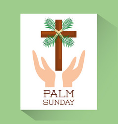 Palm sunday hands with cross religious poster vector