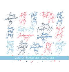 Set independence day hand drawn lettering vector