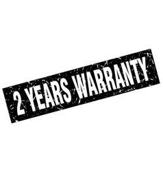 square grunge black 2 years warranty stamp vector image vector image