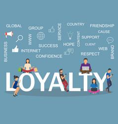 loyalty concept idea of customers vector image