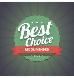 Best choice badge on dark background vector image