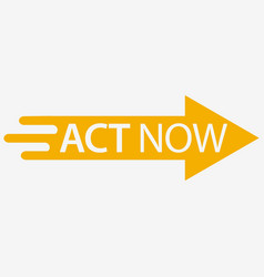 Act now icon with arrow flat design vector