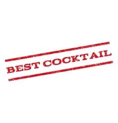 Best Cocktail Watermark Stamp vector image