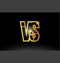 gold black alphabet letter vs v s logo vector image