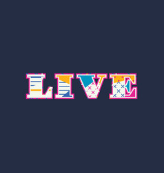 Live concept word art vector