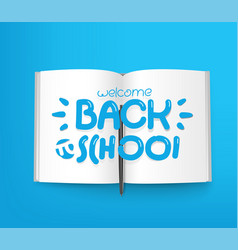 Welcome back to school paper book with different vector