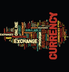 The e currency exchange home business text vector