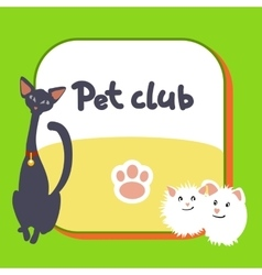 Card for pet club logo postcard vector image vector image
