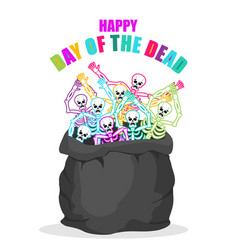 day of the dead skeletons in sack multicolored vector image vector image