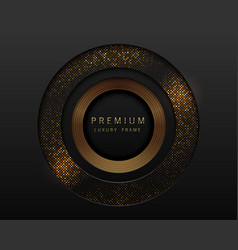 Black and gold abstract round luxury frame vector