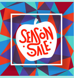 season sale white frame on colorful background vector image