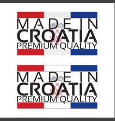 made in croatia icon premium quality sticker with vector image vector image