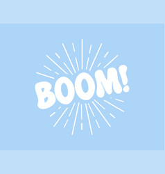 comic lettering boom in flat design comic speech vector image