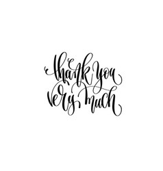 Thank you very much - hand lettering positive vector