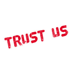 Trust us rubber stamp vector