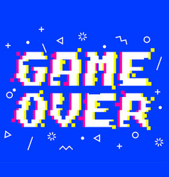 game over pixel glitch vector image