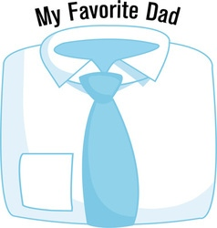 My Favorite Dad vector image vector image