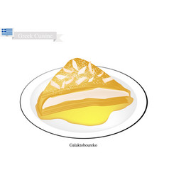 Galaktoboureko or greek cheese pastry with custard vector