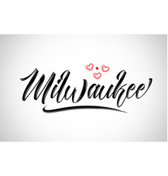 Milwaukee city design typography with red heart vector