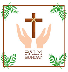 Palm sunday hand with branch passion christ vector