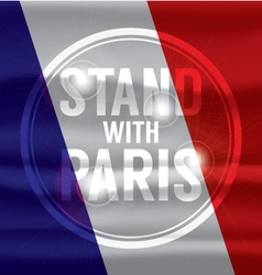 Stand With Paris Abstract Background vector
