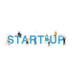 big word startup with small working people around vector image