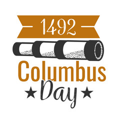 columbus day logo sign with spyglass and vector image