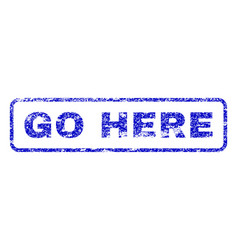 go here rubber stamp vector image